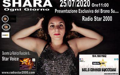 Presentazione Esclusiva Radiofonica Del Brano Di Shara Ogni Giorno