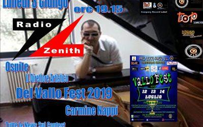 Vallo Fest 2019 Su Radio Zenith Mesina Intervista al Direttore Artistico del Contest Carmine Nappi