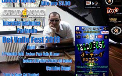 Vallo Fest 2019  Carmine Nappi e il Presidente della Proloco Pago vallo Lauro in diretta telefonica su Studio1Abruzzo