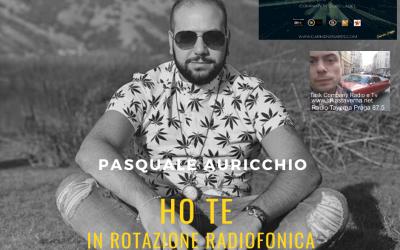 Ho te  Il Brano Di Pasquale Auricchio In Rotazione Radiofonica